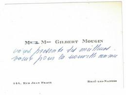 Mr & Mme GILBERT MOUGIN 144 RUE JEAN FRAIX REZE-LES-NANTES - Visitekaartjes