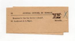 !!! BANDE DE JOURNAL OFFICIEL DU SENEGAL OBLITERATION PP - Lettres & Documents