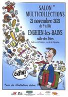 ENGHIEN LES BAINS-SALON MULTICOLLECTIONS-ILLUSTRATREURS-VIEUX PAPIERS-CAPSULES-FEVE-BILLET ZERO-MONNAIE DE PARIS-ETC.. - Beursen Voor Verzamellars