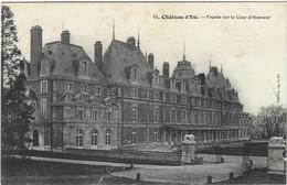 76  Eu  -  Le Chateau D'eu Facade Sur La Cour  D'honneur - Eu