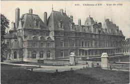 76  Eu  -  Le Chateau D'eu   Vue De Cote - Eu