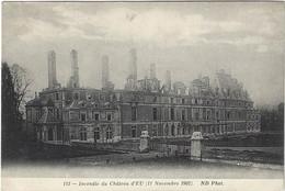 76  Eu  -  Le Chateau D'eu     - Incendie  11 Novembre 1902 - Eu