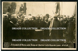 FOTO CARTOLINA SINDACO DI ROMA SULLA TOMBA DI CESARE BATTISTI FOSSA DEI LEONI 10/12/1918 TRENTO - Trento