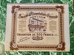 Sté D'ALIMENTATION  GÉNÉRALE  De  La  CÔTE  D' AZUR ( FELIX-POTIN )----- Obligation  De  500 FRs - Unclassified