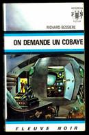 """""""ON DEMANDE UN COBAYE"""" De Richard BESSIERE - Ed. FN Anticipation N° 406 - 1970. - Fleuve Noir"""