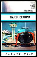 """ENJEU DETERNA"" De Peter RANDA - Ed. FN Anticipation N° 410 - 1970. - Fleuve Noir"