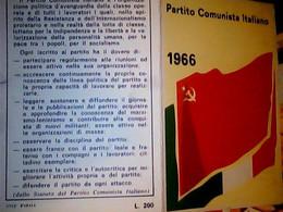 TESSERA PARTITO COMUNISTA ANNO 1966 BANDIERA ROSSA  BUONO STATO DI CONSERVAZIONE IF9744 - Documenti Storici