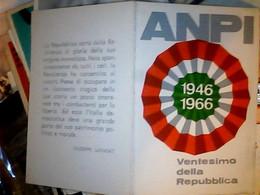 TESSERA ANPI ASS.NAZ. PARTIGANI D'ITALIA - VENTESIMO DELLA REPUBBLICA 1946 1966 BUONO STATO DI CONSERVAZIONE IF9744 - Documenti Storici