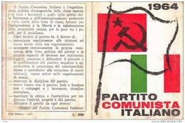 TESSERA PARTITO COMUNISTA 1964   BUONO STATO DI CONSERVAZIONE IF9749 - Documenti Storici