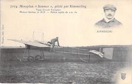 "AVIATION Aviateur - Monoplan "" SOMMER "" Piloté Par KIMMERLING - CPA - - Aviadores"