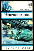 """""""EQUIPAGES EN PERIL"""" De Pierre COURCEL - Ed. FN Anticipation N° 415 - 1970. - Fleuve Noir"""