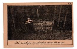 Mines - Le Roulage Du Charbon Dans La Mine  - Dos Publicitaire -  CPA°gk - Mines