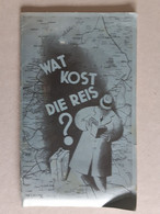 """ Wat Kost Die Reis "" - Chemin De Fer Hollandais - Amsterdam - Arnhem - Den Haag - Zandvoort , Etc .. LotNass . - Railway"