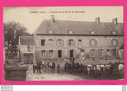 CPA (Réf: Z2658) VIERZY (02 (AISNE) Intérieur De La Ferme De Vaucastille (animée, Chevaux, Boeufs) - Altri Comuni
