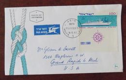 Fdc Env. Israel 1963 Vers Grand Rapids Michigan USA - Paquebot S/S Shalom - FDC
