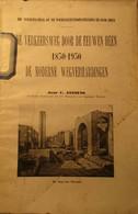 De Verkeersweg Door De Eeuwen Heen 1830-1930 - De Moderne Wegverhardingen - Door C. Jansens - Non Classés