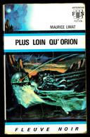"""""""PLUS LOIN QU'ORION"""" De Maurice LIMAT - Ed. FN Anticipation N° 417 - 1970. - Fleuve Noir"""
