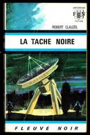 """""""LA TACHE NOIRE"""" De Robert CLAUZEL - Ed. FN Anticipation N° 418 - 1970. - Fleuve Noir"""