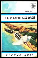 """""""LA PLANETE AUX OASIS"""" De B.R. BRUSS - Ed. FN Anticipation N° 419 - 1970. - Fleuve Noir"""