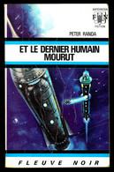 """""""ET LE DERNIER HUMAIN MOURUT"""" De Peter RANDA - Ed. FN Anticipation N° 420 - 1970. - Fleuve Noir"""