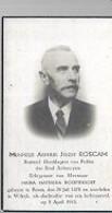 15 09/ 1//  SLACHTOFFER LUCHTAANVAL  1943       !!!  °   BOOM 1878 + WILRIJK 1943  ARTHUR ROSCAM - Godsdienst & Esoterisme