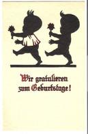 Scherenschnitt - Wir Gratulieren Zum Geburtstag! V. 1923 (45541) - Silhouette - Scissor-type