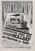 Publicité Papier LOCOTRACTEUR GAZOGENE MALBAY 1930 SV P1048610 - Werbung