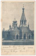 Poland Pologne Polen Polska Germany Postcard Carte Postale 1916 Plock Cerkiew (Feldpost) - Poland