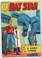 """Albi Dell'avventuroso""""Bat Star / Agente Segreto X9""""(Spada 1964) N. 57 - Non Classificati"""