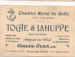 Ref AlbMar : Carte De Visite Chantier Naval Du Golfe Golfe Juan Toche Et Lahuppe Constructeurs - Visitekaartjes