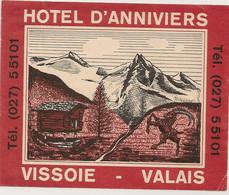 Ref AlbMar : Image Ancienne étiquette Hotel Tourisme Année 50 60 Hotel D'Anniviers Vissoie Valais - Etiquettes D'hotels