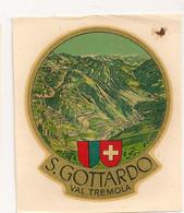 Ref AlbMar : Ecusson Autocollant Sticker Année 50 60 Décalcomanie S Gottardo Val Tremola - Pegatinas