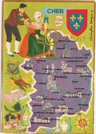 Ref 567 : CPSM 18 CHER Contour De Département Carte Géographique Françoise Dague - Mapas