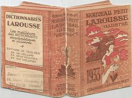 NOUVEAU PETIT LAROUSSE ILLUSTRE , PETIT CALENDRIER 1933 - Small : 1921-40