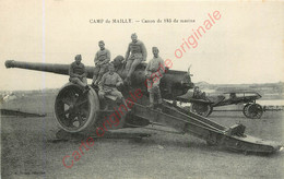 10.  CAMP DE MAILLY .  Canon De 145 De Marine . - Mailly-le-Camp