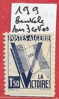 Algérie N°199 1F50 Drapeau Victoire (dentelé Sur 3 Côtés) 1943 ** - Ongebruikt