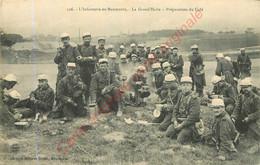 Infanterie En Manoeuvre . La Grand'Halte.  Préparation Du Café . - Maniobras