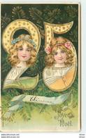 N°16340 - Carte Gaufrée - Joyeux Noël - Têtes De Fillettes Dans Le Nombre 25 - Autres