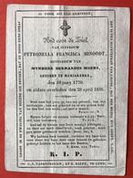 Anno 1836 Doodsprentje Décés - PETRONELLA MINOODT Huysvrouw Van BERNARDUS MOENS - MARIAKERKE - Devotieprenten