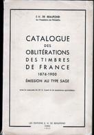 CATALOGUE DES OBLITERATIONS 1876-1900 EMISSION TYPE SAGE / DE BEAUFOND - Cancellations