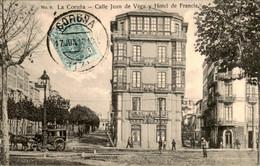 Spanje Spain Espana - La Coruna - Calle Juan De Vega Hotel Francia - 1910 - Non Classés