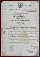 Ampliation 1800 Pour Adjoint Maire D'Yssingeaux. Antoine Rabusson-Lamothe, Préfet, Chef De Bataillon Guerres De Vendée. - Documents Historiques