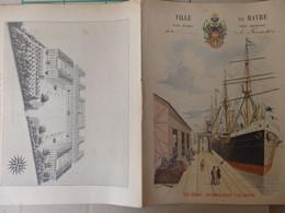 """Protège Cahier La Ville Du Havre (76) """"Les Docks: Déchargement D'un Navire"""" Signé G. Dascher Illustrateur. - Unclassified"""