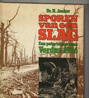 SPOREN VAN EEN SLAG EEN PELGRIMAGE NAAR VERDUN 1916 - Non Classés