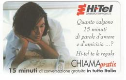 CHIAMAGRATIS HI-TEL, NUOVA , 15 Minuti, Tiratura 100.000, Mantegazza, 25/09/2001 - Unclassified