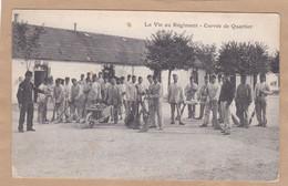 La Vie Au Régiment Corvée De Quartier - Barracks