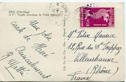 VIET-NAM CARTE POSTALE -HUE -TEMPLE DYNASTIQUE DU PALAIS IMPERIAL DEPART TOURANE 17-11-1953 VIET-NAM POUR LA FRANCE - Vietnam