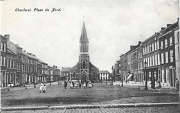 CHARLEROI - Place Du Nord - Charleroi
