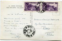 VIET-NAM CARTE POSTALE -NORD VIETNAM -BAIE D'ALONG DEPART HA - NOI 16-9-1953 VIET-NAM POUR LA FRANCE - Vietnam