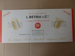 Buvard Ets L. Bétria & Cie Lièges Et Bouchons 249 à 263 Rue Du Jardin-Public Bordeaux (33). - Unclassified